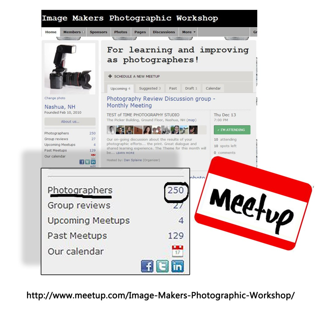 Professional photographer and photo educator Dan Splaine announces that the Image Makers Photographic Workshop Meet-Up group has 250 members, amilestone in growth for this group od active digital photographers. ©2012 Daniel J. Splaine -All Rights Reserved